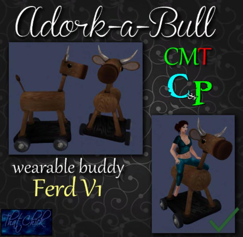 That Chick ~tc~ CP Adork-A-Bull - Ferd
